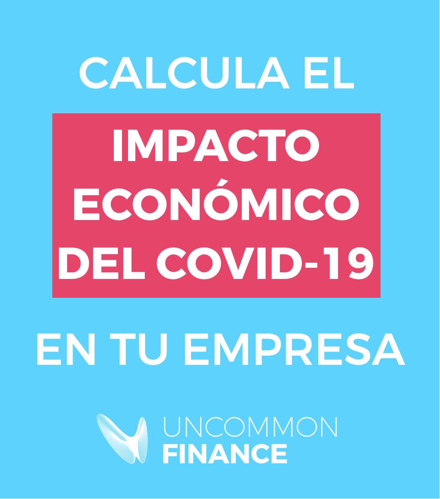 CALCULA EL IMPACTO ECONÓMICO DEL CORONAVIRUS EN TU EMPRESA